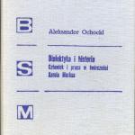 """Dialektyka i historia"" - po latach"