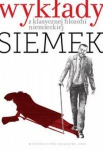 Marek Jan Siemek - Wykłady z klasycznej filozofii niemieckiej